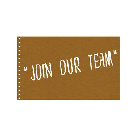 join our team: Join our team white wording on Background  Brown wood Board