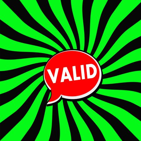 valid: VALID Red Speech bubbles white wording on Striped sun Green-Black background