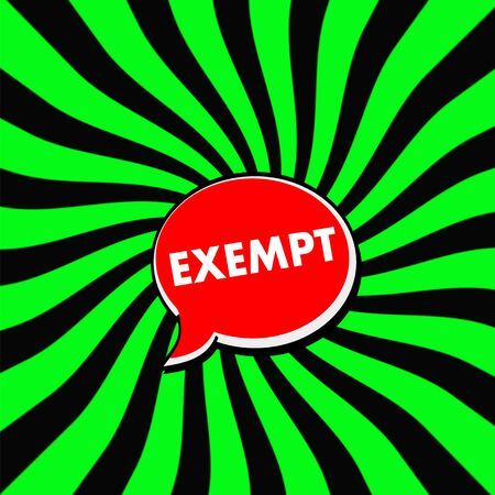 exempt: EXEMPT Red Speech bubbles white wording on Striped sun Green-Black background