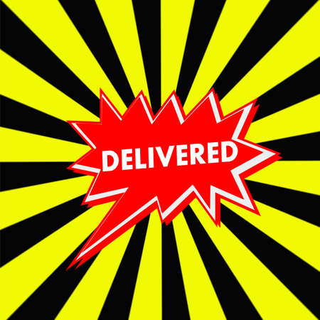 delivered: delivered red Speech bubbles white wording on Striped sun yellow-Black background