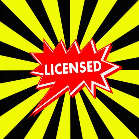 licensed: licensed red Speech bubbles white wording on Striped sun yellow-Black background
