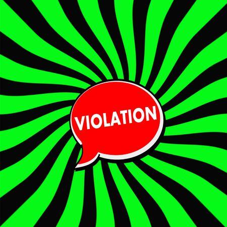 violation: VIOLACIÓn rojo Burbujas del discurso texto blanco sobre fondo de rayas sol Verde-Negro
