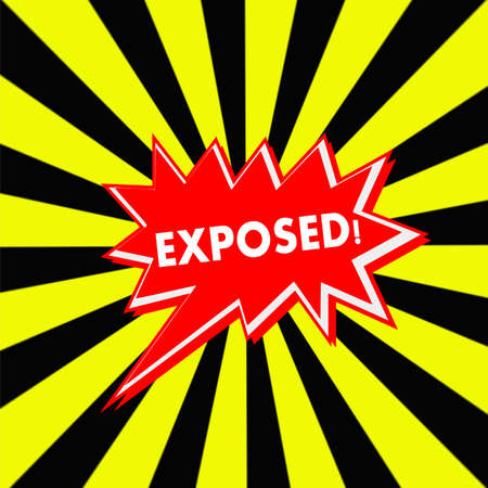 exposed: exposed red Speech bubbles white wording on Striped sun yellow-Black background Stock Photo