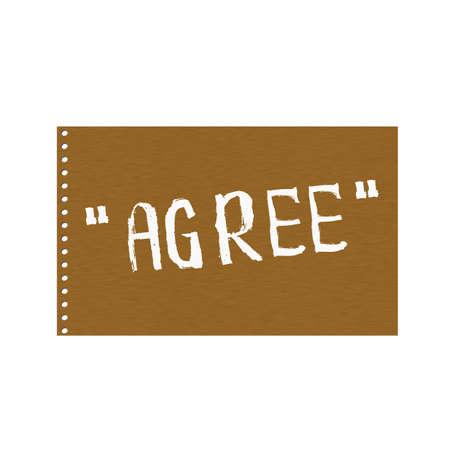 agree: De acuerdo texto blanco sobre fondo marrón madera Junta