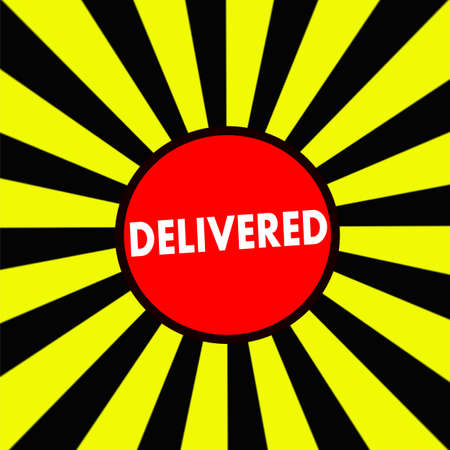 delivered: DELIVERED white wording on Striped sun yellow-Black background