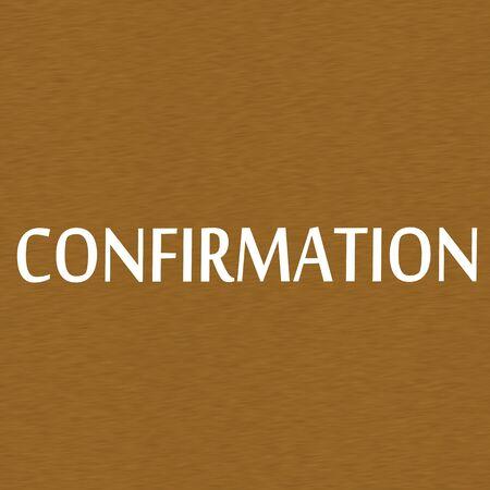 confirmacion: Confirmaci�n texto blanco sobre fondo de madera de Brown