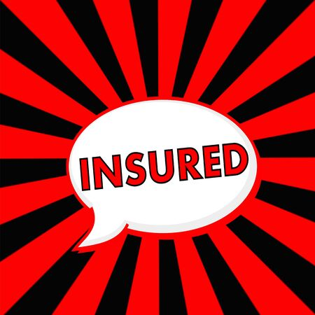 insured: Insured Red wording Speech bubbles on Striped sun Red-Black background