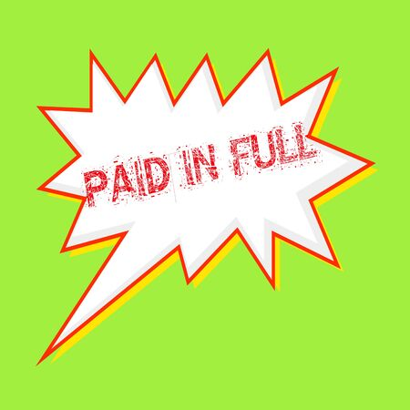 paid: Paid in full red wording on Speech bubbles Background Green-yellow