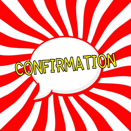 confirmation: Confirmation Speech bubbles yellow wording on Striped sun red-white background