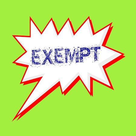 EXEMPT blue wording on Speech bubbles Background Green-yellow Stock Photo