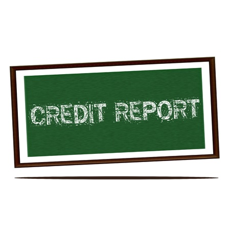 credit report: credit report white wording on Green wood background