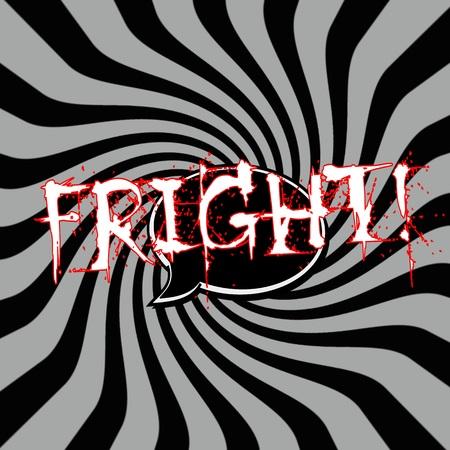 fright: Fright Speech bubbles wording on Striped sun black-gray background
