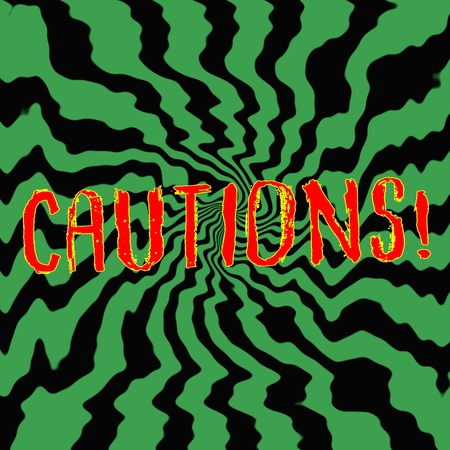 cautious: cautious red wording on Striped sun black-green background