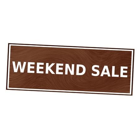 brown wood: weekend sale white wording on Brown wood background