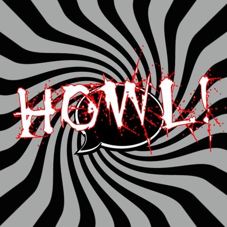 howl: Howl Speech bubbles wording on Striped sun black-gray background