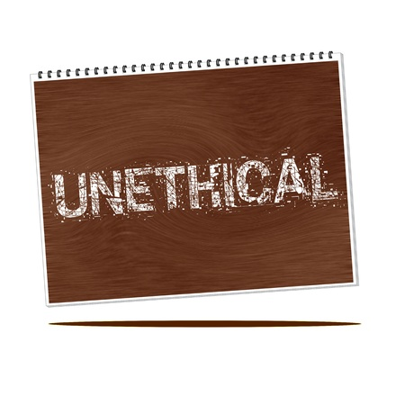 unethical: unethical white wording on Notebook wood background