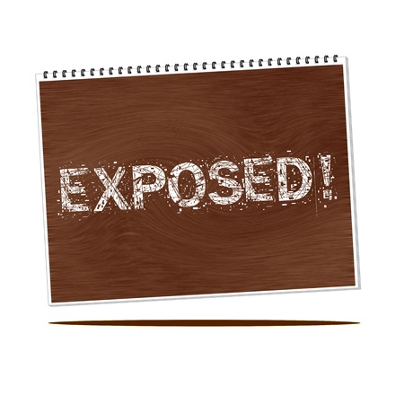 exposed: exposed white wording on Notebook wood background Stock Photo