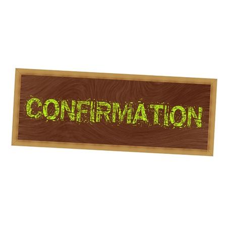 confirmacion: Confirmación redacción amarilla en marco de madera marrón de fondo