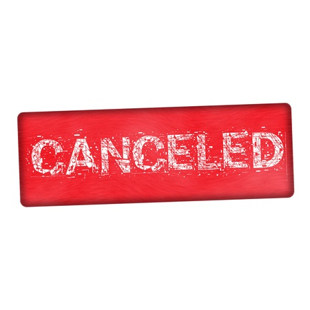canceled: canceled white wording on wood red background
