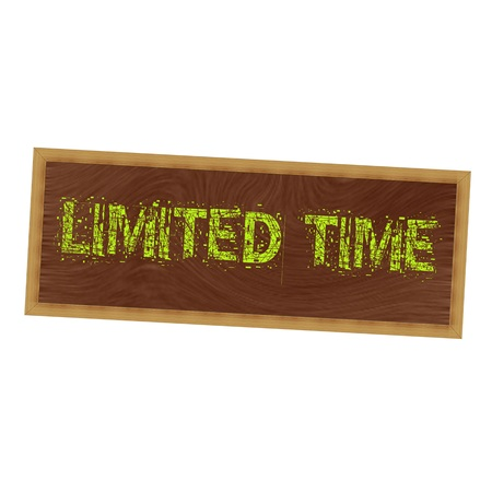 time frame: Limited time yellow wording on picture frame wood brown background