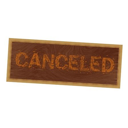 canceled: canceled orange wording on picture frame wood brown background Stock Photo