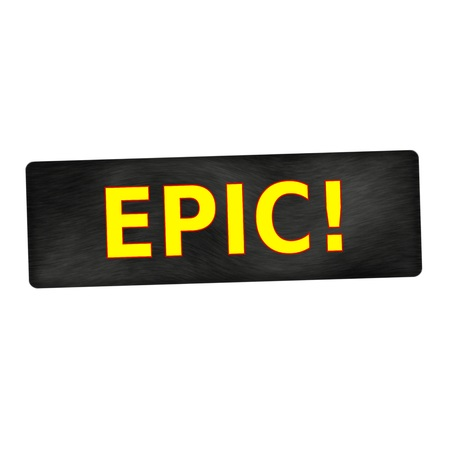epic: EPIC  yellow wording on black wood background