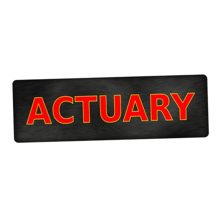 actuary: actuary red wording on black wood background