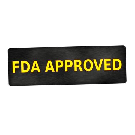 fda: FDA Approved yellow wording on black wood background
