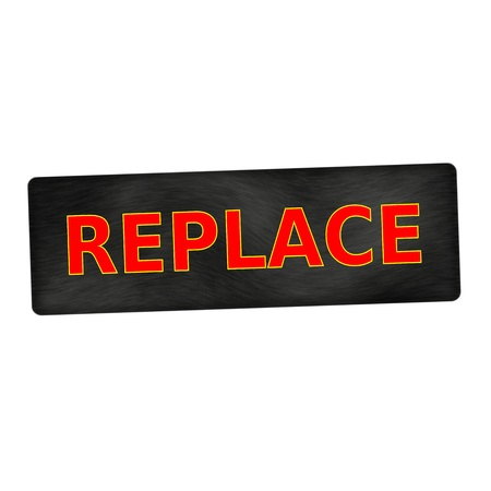 replace: REPLACE red wording on black wood background Stock Photo