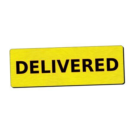delivered: delivered black wording on yellow wood background