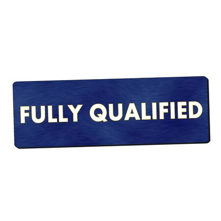 fully: Fully qualified white wording on blue wood background
