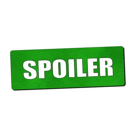 spoiler: Spoiler white wording on green wood background