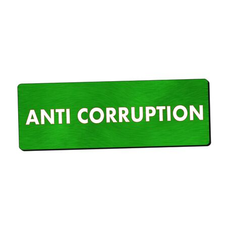 corruption: anti corruption white wording on green wood background