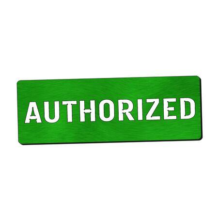 authorized: Authorized white wording on green wood background Stock Photo
