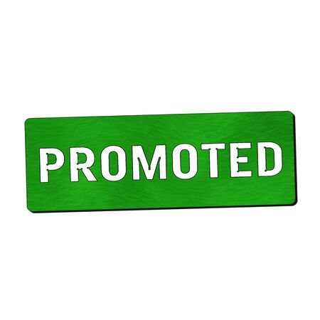 promoted: Promoted white wording on green wood background