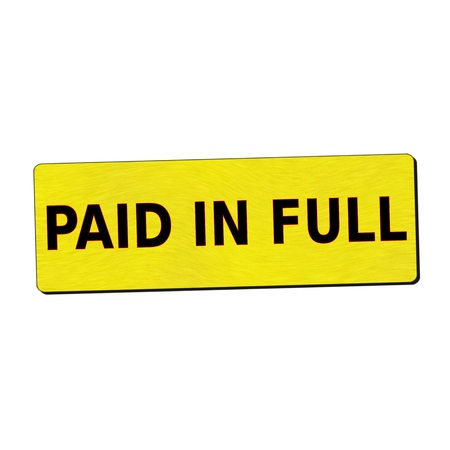 paid: paid in full black wording on yellow wood background