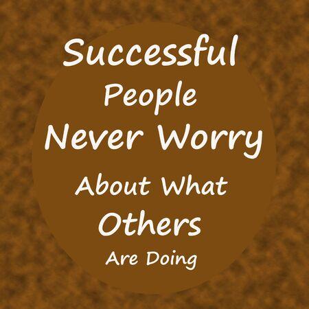 成功した人々 決して心配について何他の人が Doing.Creative 感激動機引用コンセプトにブラウンのウッドの背景。