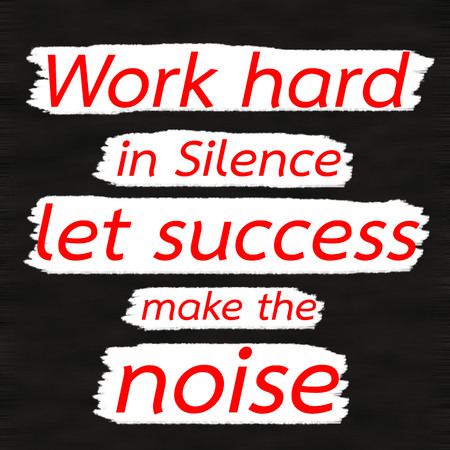 Work hard in Silence let success make the noise.Creative Inspiring Motivation Quote Concept Red Word On Black wood Background. Stock fotó