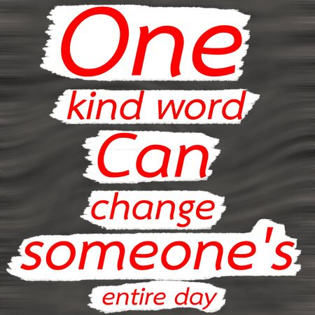 one of a kind: One kind word can change someones entire day.Creative Inspiring Motivation Quote Concept Red Word On Gray- Black wood Background. Stock Photo