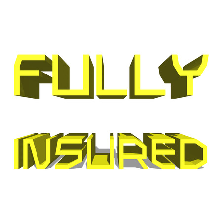 Fully Insured Yellow word on white background illustration 3D rendering