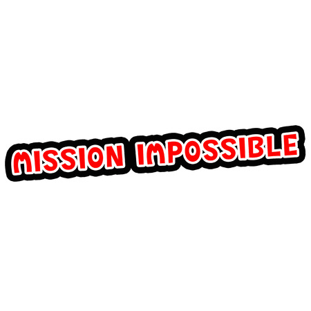 MISSION IMPOSSIBLE Red-White-Black Stamp Text on white backgroud