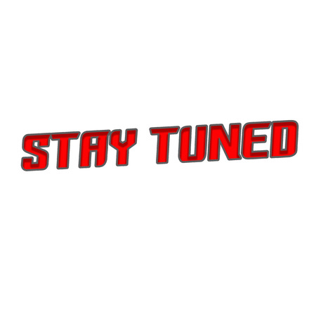 Stay tuned Red-Gray Stamp Text on white backgroud