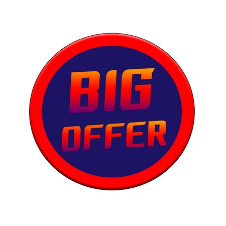 BIG OFFER Red-orange Sign or Stamp Text on Blue circle backgroud Stock Photo