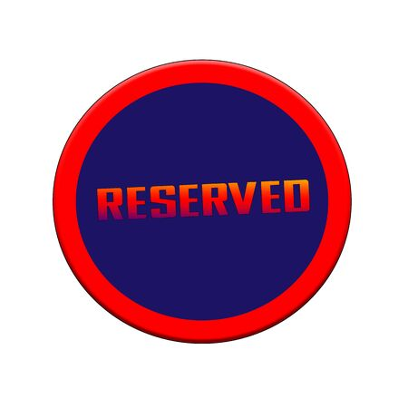 Reserved Red-orange Sign or Stamp Text on Blue circle backgroud