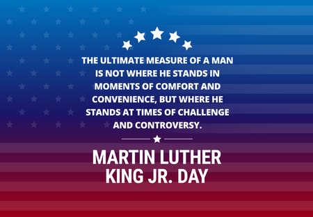 """Martin Luther King Jr Day vacanza sfondo vettoriale - citazione ispiratrice """"L'ultima misura di un uomo .."""""""