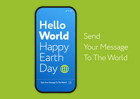 Happy Earth Day green technology concept - mobile phone with a message to the Earth - awesome vector illustration Vettoriali