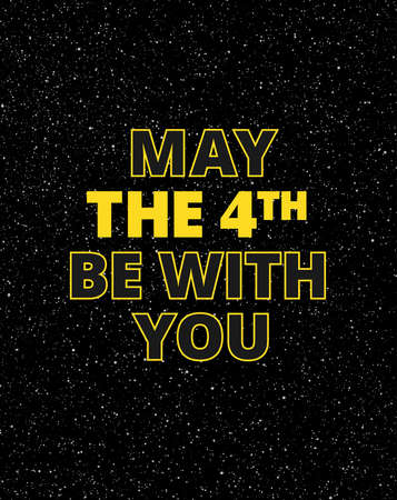 May the 4th be with you lettering holiday poster design