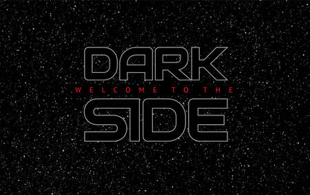Dark side abstract space black background - glowing letters on star sky background - vector illustration
