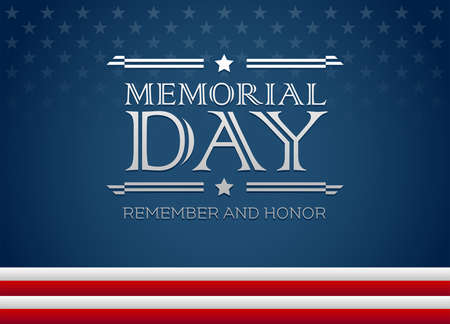 Vector happy Memorial Day blue background with text Remember and Honor - Memorial Day greeting card Illustration