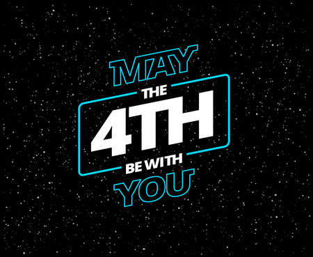 May the 4th be with you - holiday greeting card - vector blue and white letters in black starry night sky